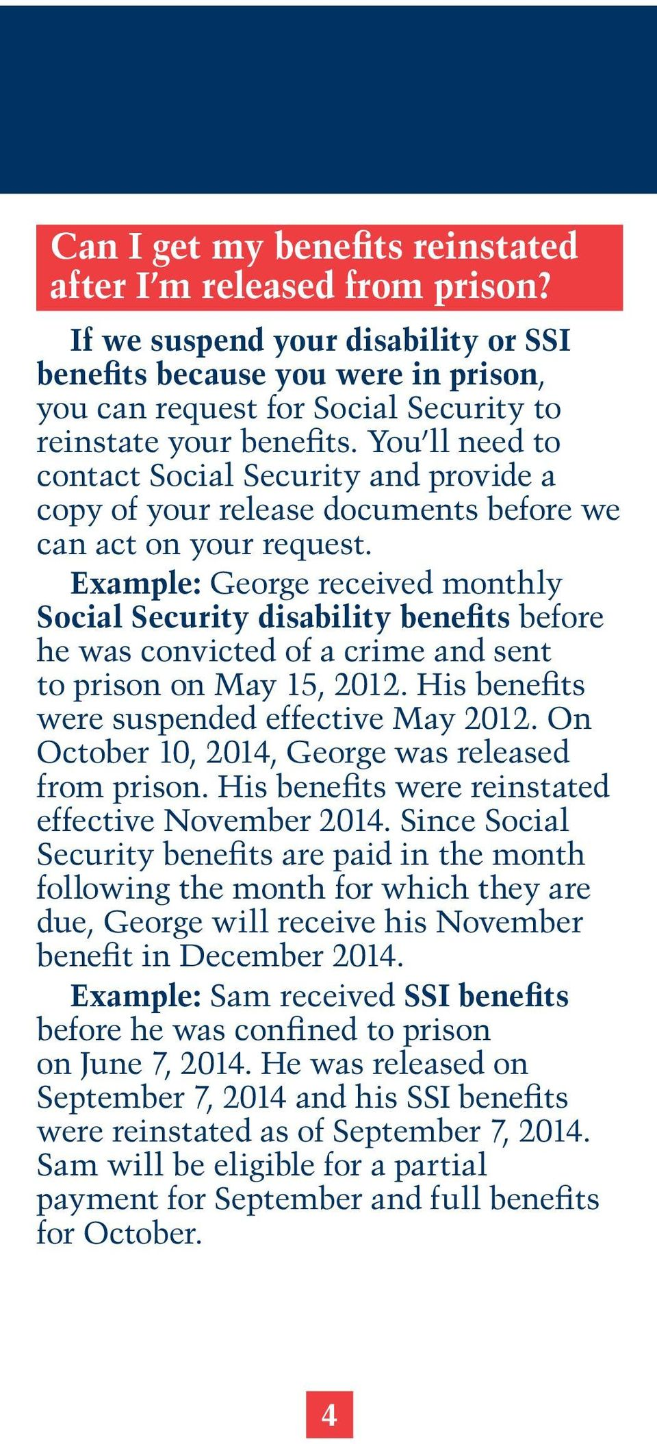 You ll need to contact Social Security and provide a copy of your release documents before we can act on your request.