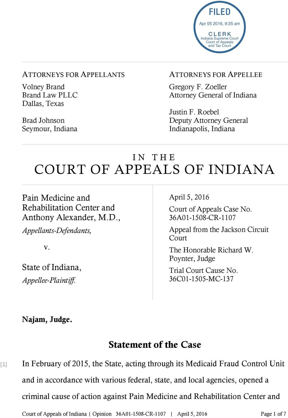State of Indiana, Appellee-Plaintiff. April 5, 2016 Court of Appeals Case No. 36A01-1508-CR-1107 Appeal from the Jackson Circuit Court The Honorable Richard W. Poynter, Judge Trial Court Cause No.