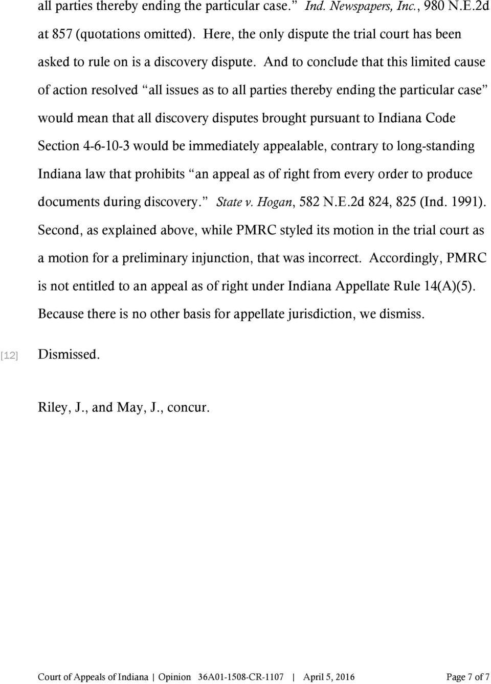 Section 4-6-10-3 would be immediately appealable, contrary to long-standing Indiana law that prohibits an appeal as of right from every order to produce documents during discovery. State v.