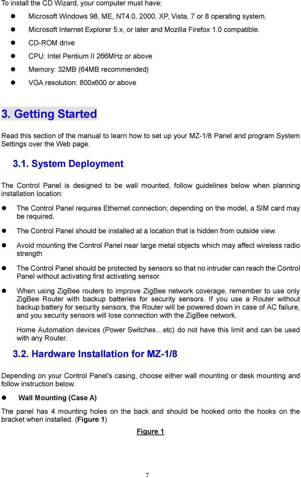 Getting Started Read this section of the manual to learn how to set up your MZ-1/