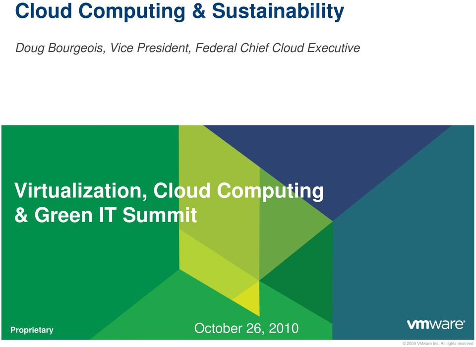 Virtualization, Cloud Computing & Green IT Summit