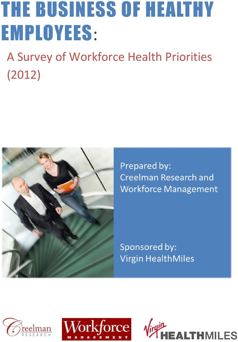Survey of Workforce
