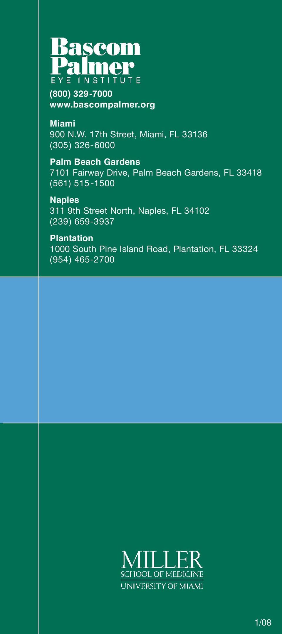 Drive, Palm Beach Gardens, FL 33418 (561) 515-1500 Naples 311 9th Street North,