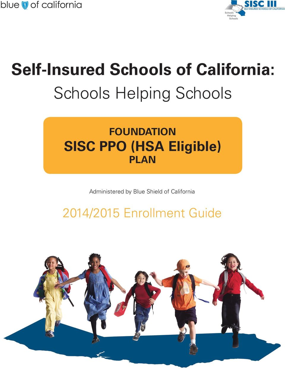 PPO (HSA Eligible) PLAN Administered by
