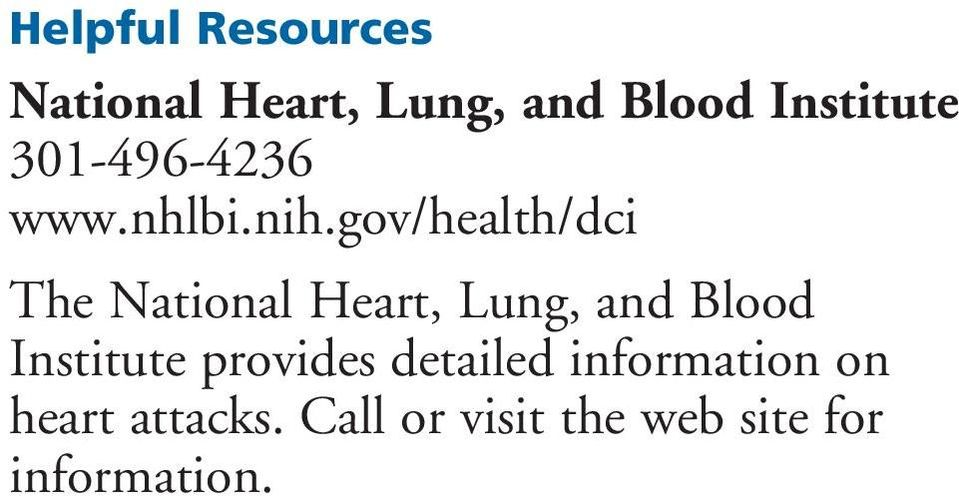 gov/health/dci The National Heart, Lung, and Blood