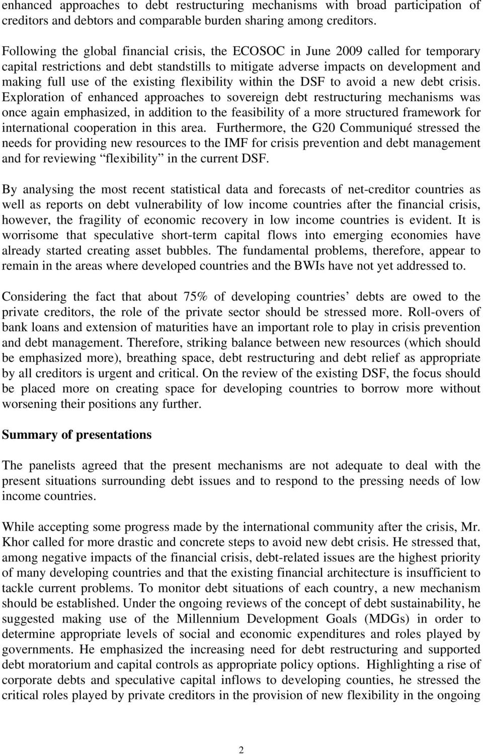 existing flexibility within the DSF to avoid a new debt crisis.