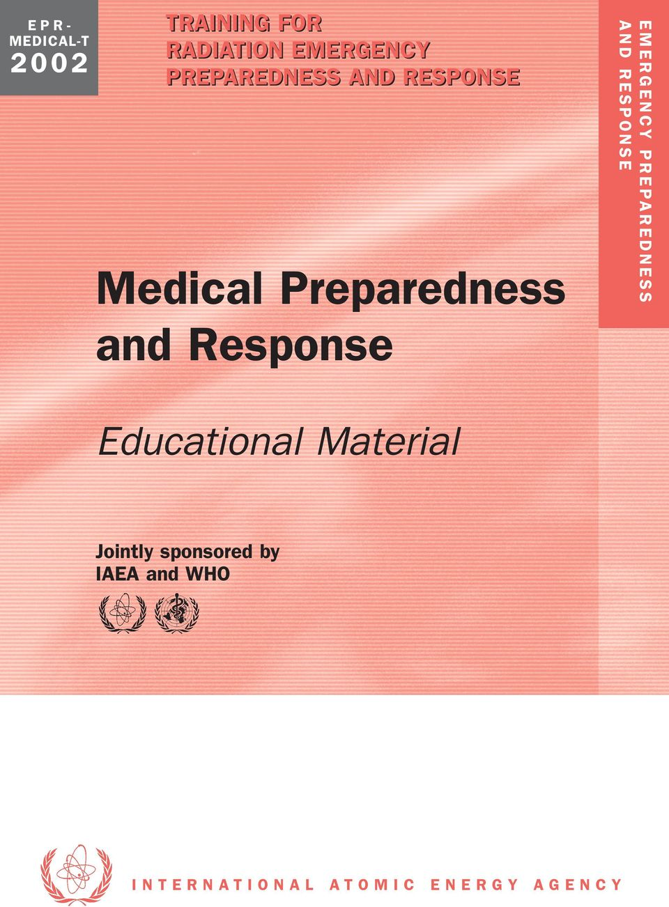 E D N E S S AND RESPONSE EPRMEDICAL-T Educational Material