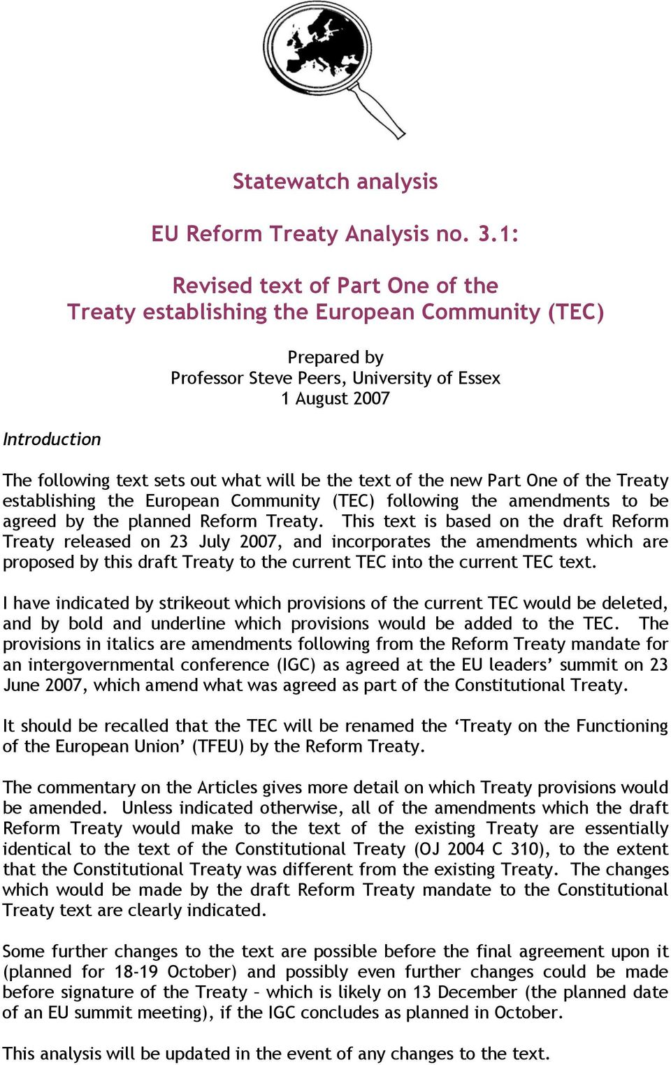 text of the new Part One of the Treaty establishing the European Community (TEC) following the amendments to be agreed by the planned Reform Treaty.