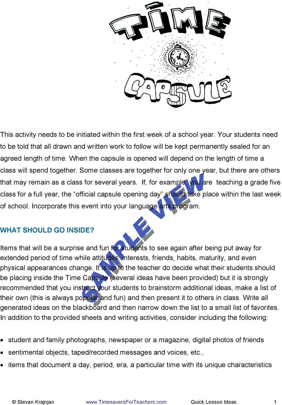 When the capsule is opened will depend on the length of time a class will spend together.