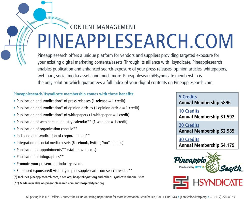 more. Pineapplesearch/Hsyndicate membership is the only solution which guarantees a full index of your digital contents on Pineapplesearch.com.