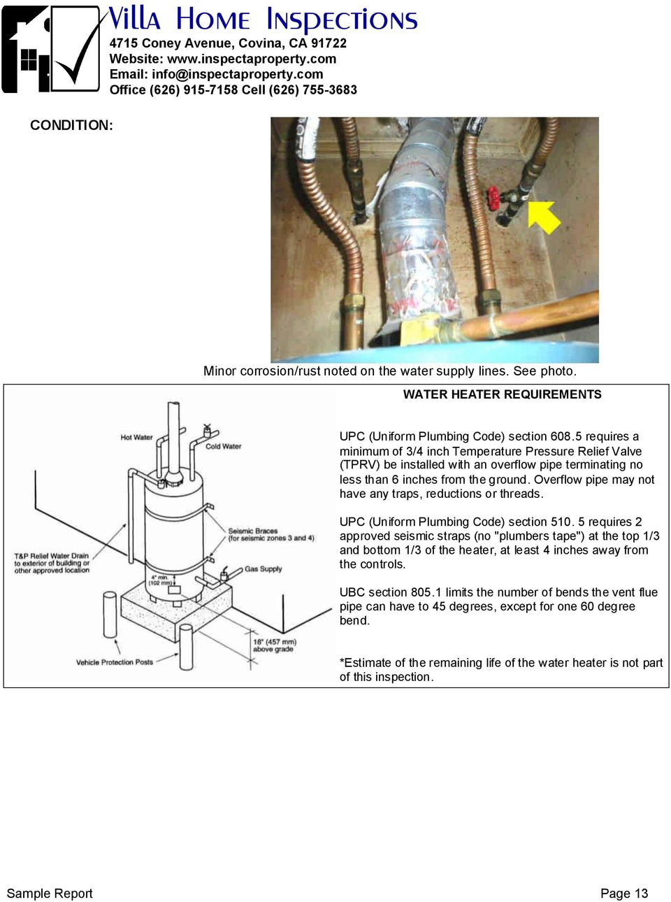 Overflow pipe may not have any traps, reductions or threads. UPC (Uniform Plumbing Code) section 510.