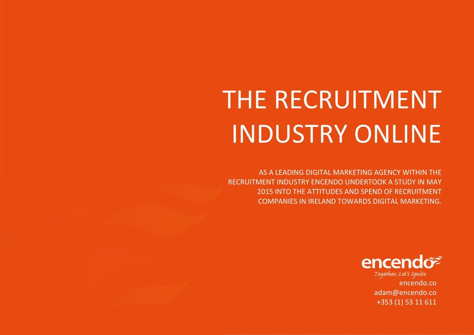 INTO THE ATTITUDES AND SPEND OF RECRUITMENT COMPANIES IN IRELAND