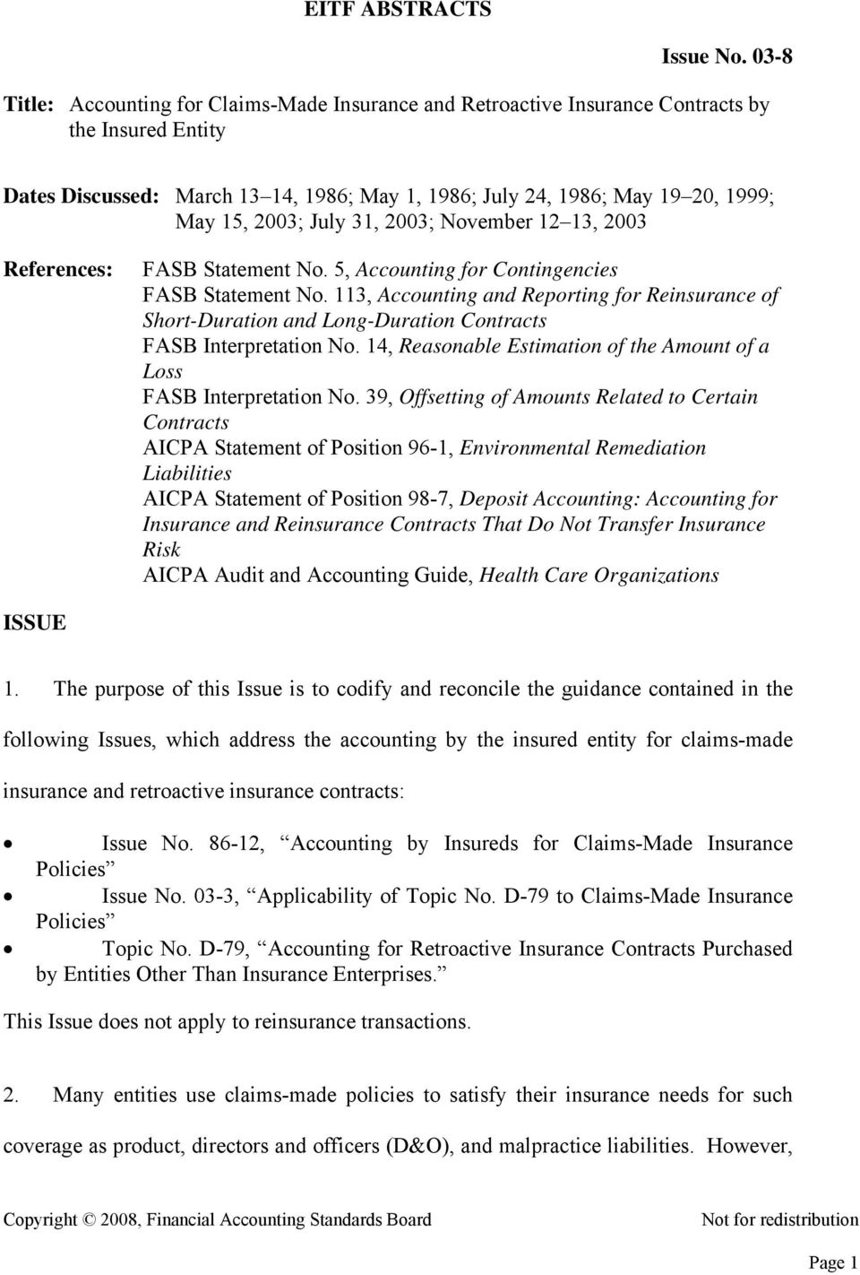 2003; July 31, 2003; November 12 13, 2003 References: FASB Statement No. 5, Accounting for Contingencies FASB Statement No.