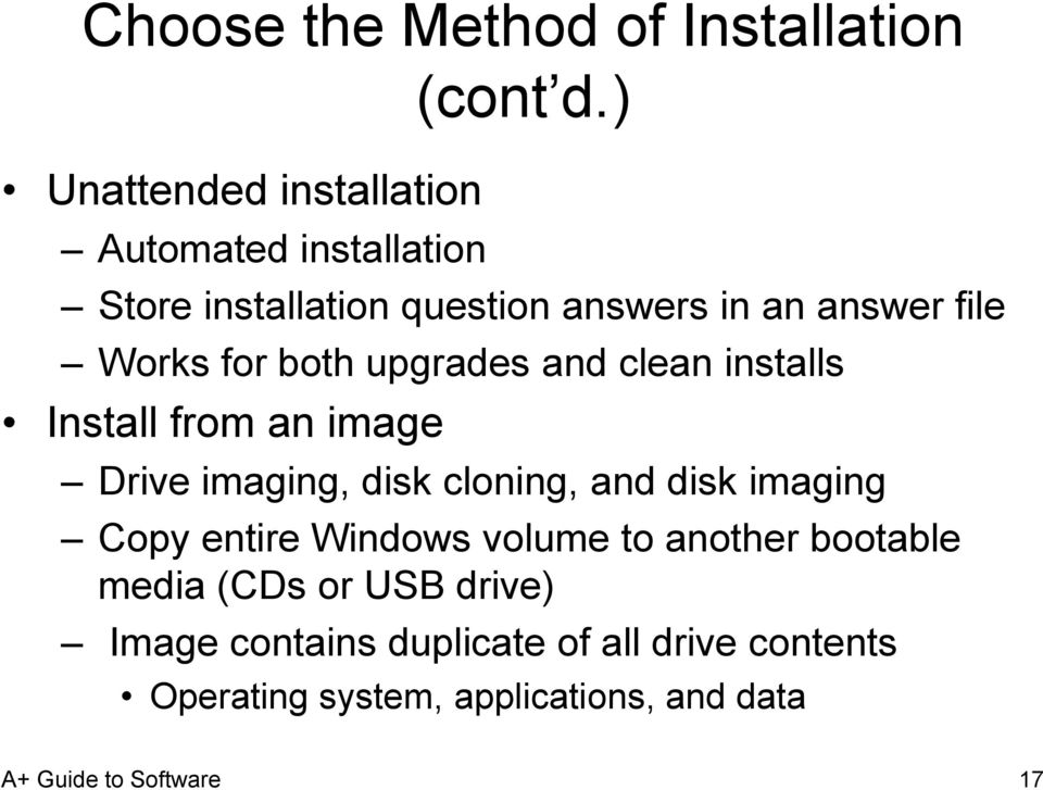 Install from an image Drive imaging, disk cloning, and disk imaging Copy entire Windows volume to