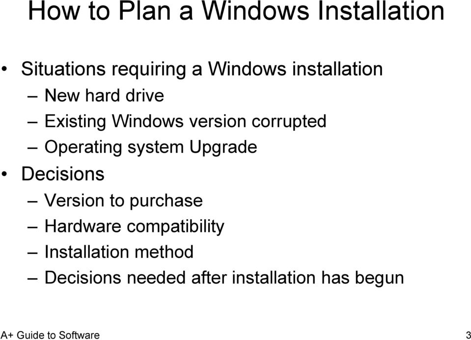 Operating system Upgrade Decisions Version to purchase Hardware