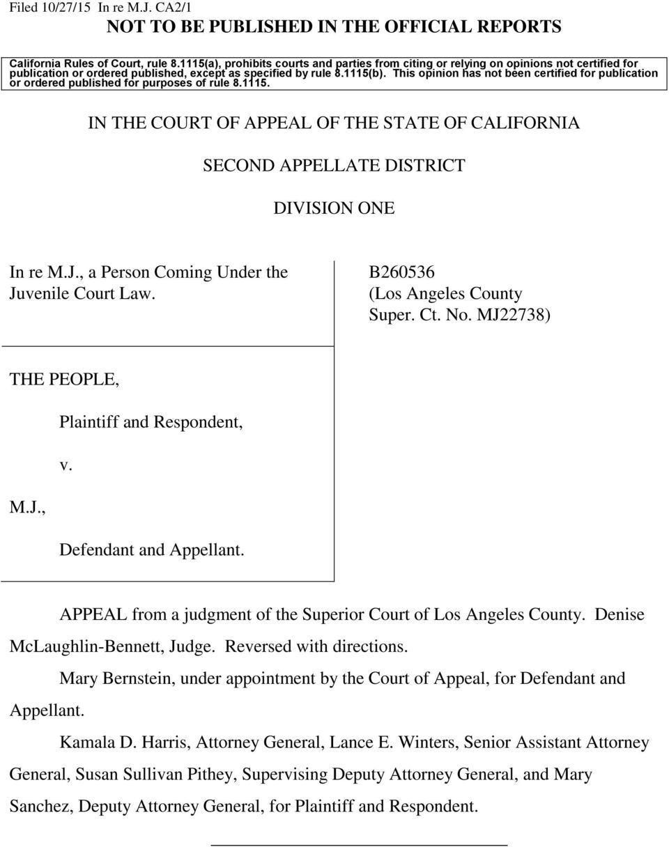 This opinion has not been certified for publication or ordered published for purposes of rule 8.1115. IN THE COURT OF APPEAL OF THE STATE OF CALIFORNIA SECOND APPELLATE DISTRICT DIVISION ONE In re M.