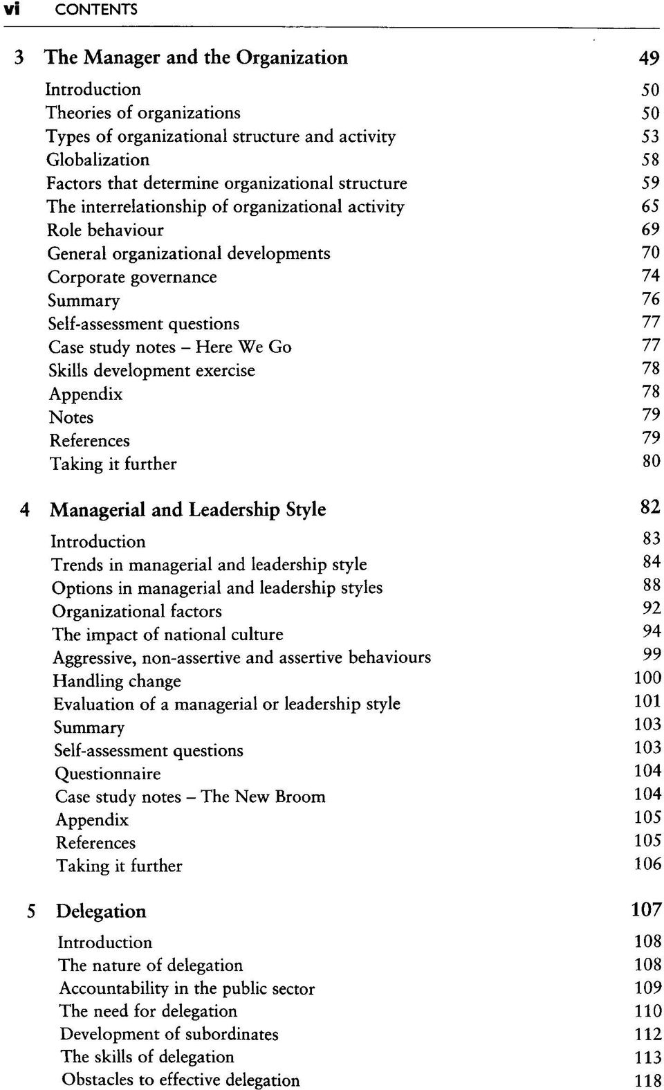 notes - Here We Go 77 Skills development exercise 78 Appendix 78 Notes 79 References 79 Taking it further 80 4 Managerial and Leadership Style 82 Introduction 83 Trends in managerial and leadership