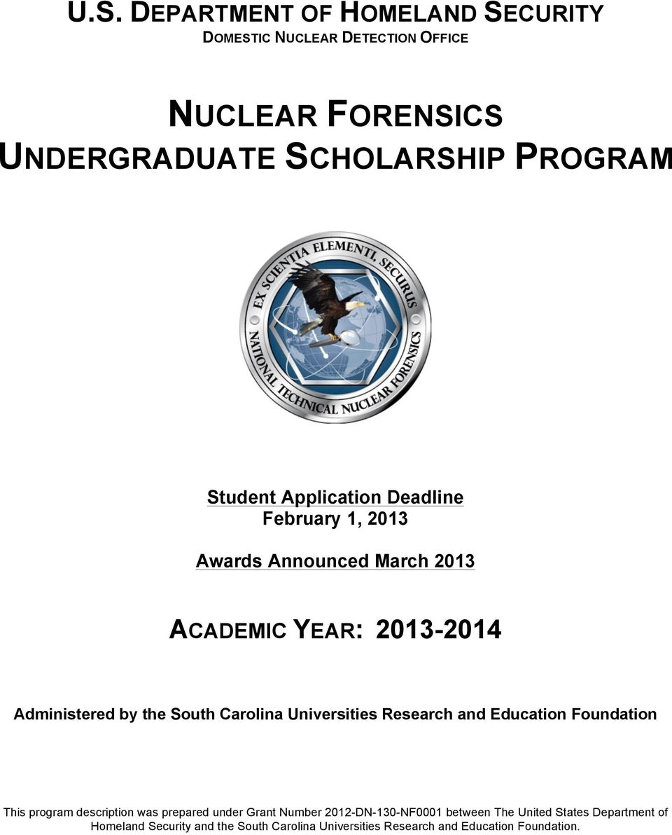 Carolina Universities Research and Education Foundation This program description was prepared under Grant Number