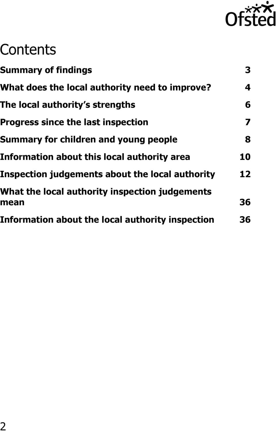 young people 8 Information about this local authority area 10 Inspection judgements about the local