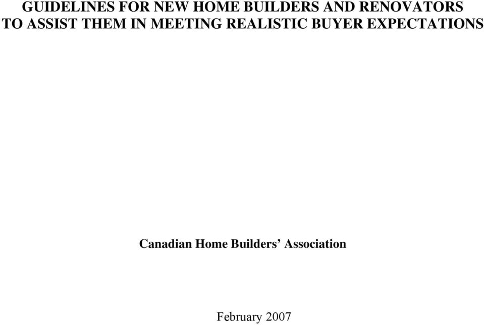 REALISTIC BUYER EXPECTATIONS Canadian