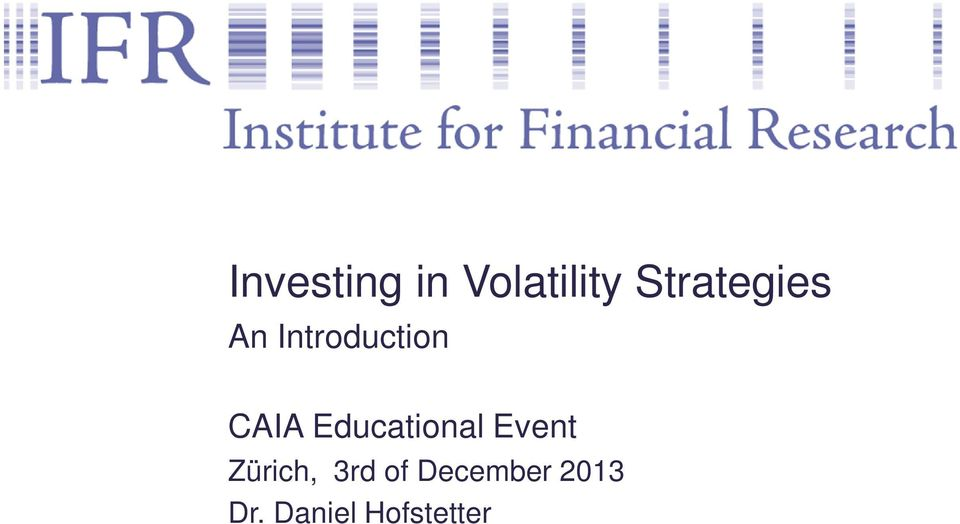 CAIA Educational Event Zürich,