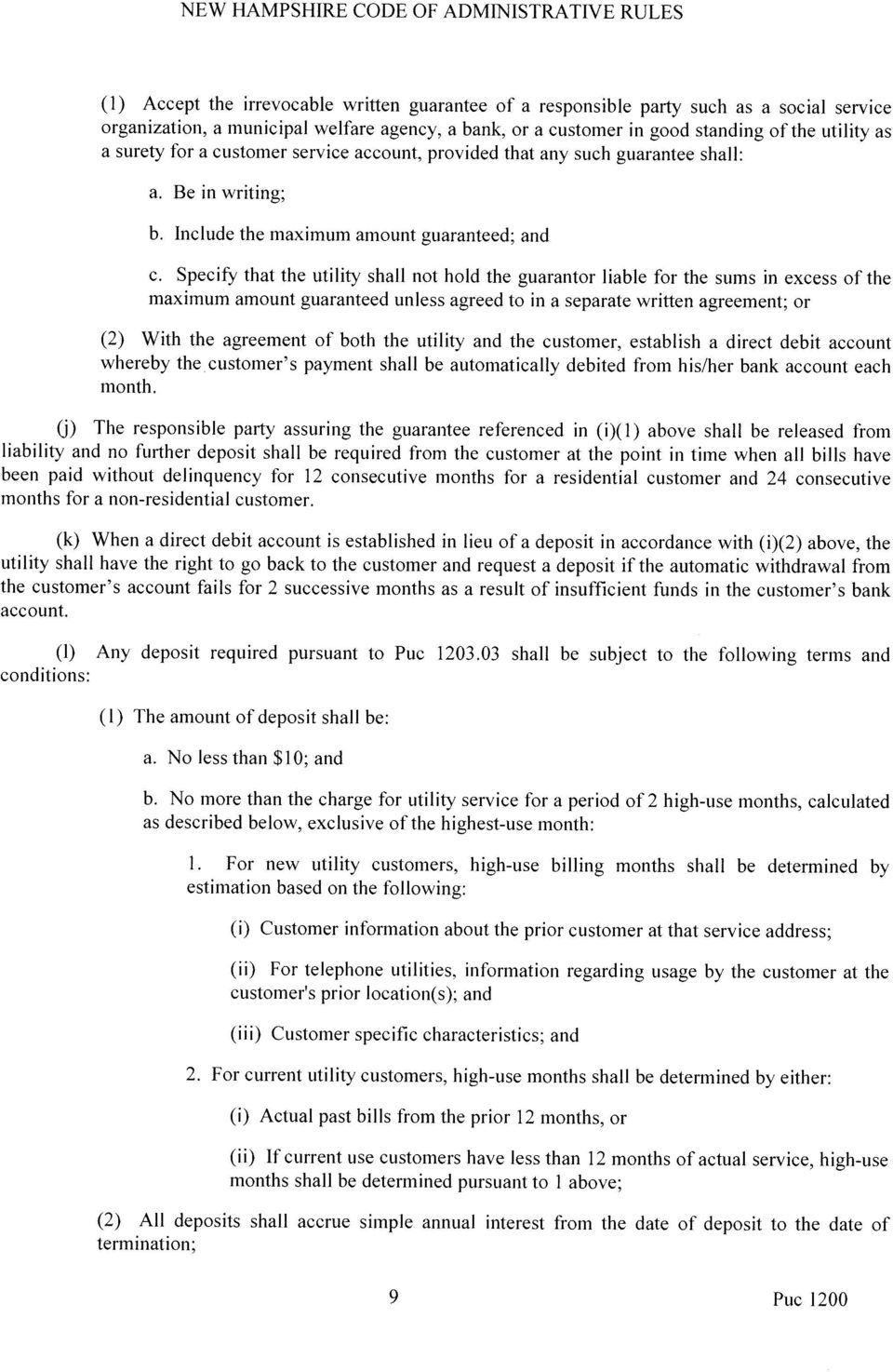 Specify that the utility shall not hold maximum amount guaranteed unless agreed guarantor liable excess of the separate written agreement; the to in a for the sums in or (2) With the agreement of