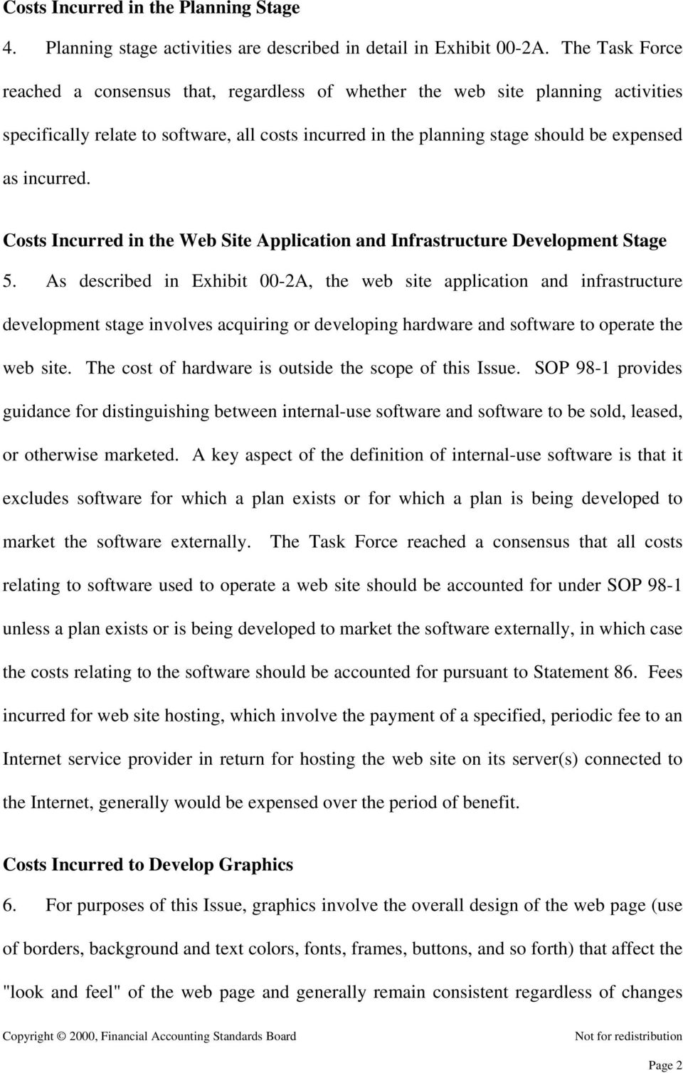 incurred. Costs Incurred in the Web Site Application and Infrastructure Development Stage 5.
