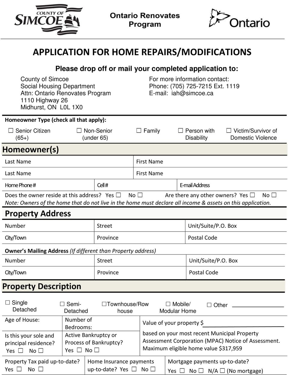 ca 1110 Highway 26 Midhurst, ON L0L 1X0 Homeowner Type (check all that apply): Senior Citizen (65+) Homeowner(s) Non-Senior (under 65) Family Person with Disability Victim/Survivor of Domestic