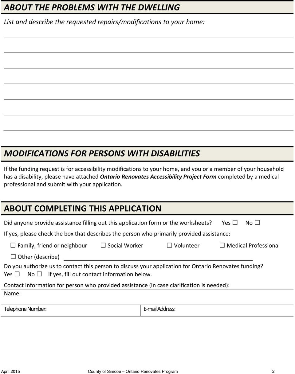 with your application. ABOUT COMPLETING THIS APPLICATION Did anyone provide assistance filling out this application form or the worksheets?