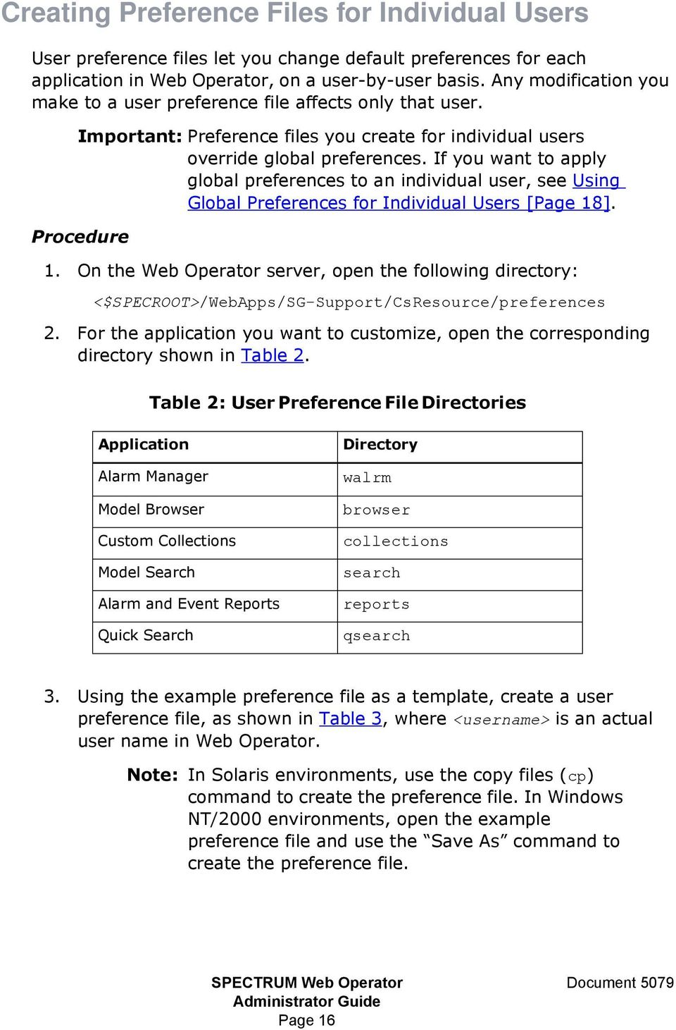 If you want to apply global preferences to an individual user, see Using Global s for Individual Users [Page 18]. Procedure 1.