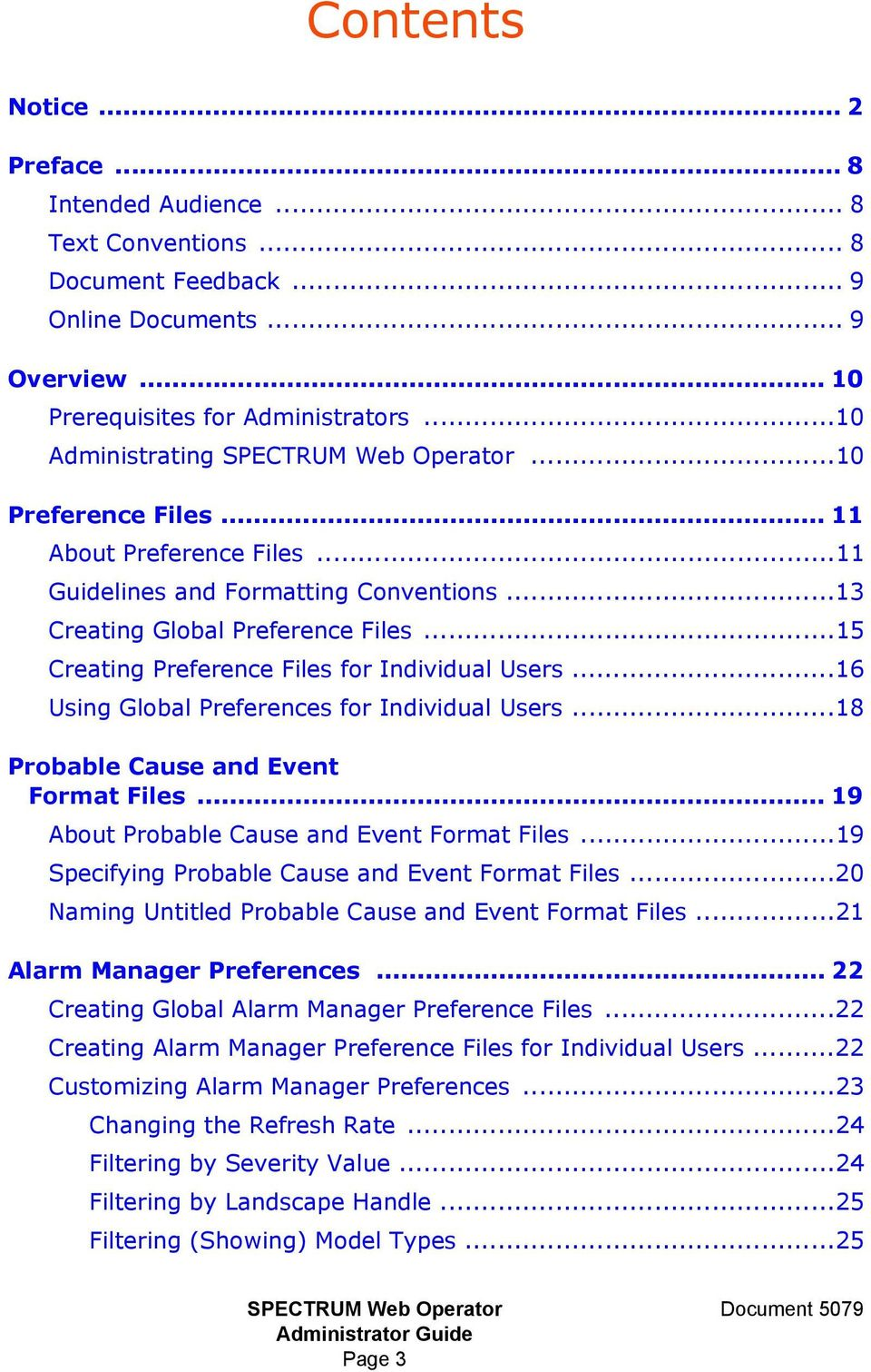 ..18 Probable Cause and Event Format Files... 19 About Probable Cause and Event Format Files...19 Specifying Probable Cause and Event Format Files.