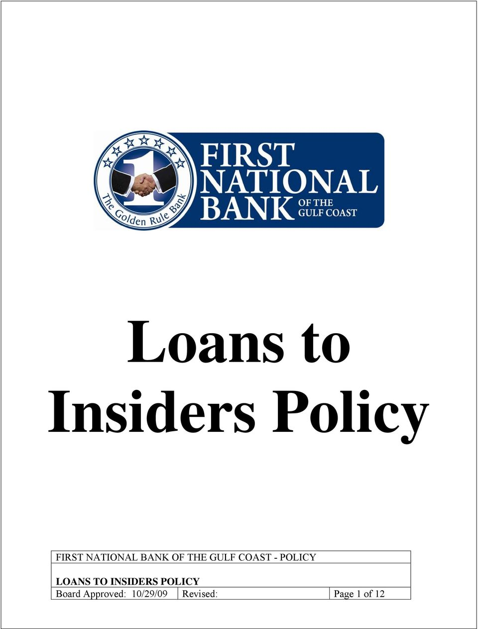 POLICY LOANS TO INSIDERS POLICY