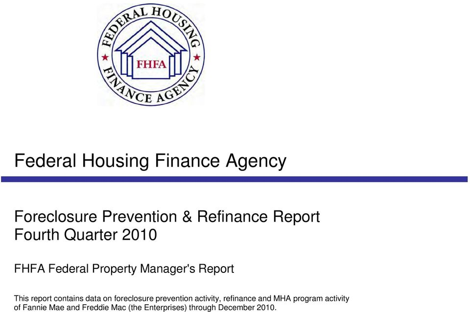prevention activity, refinance and MHA program activity