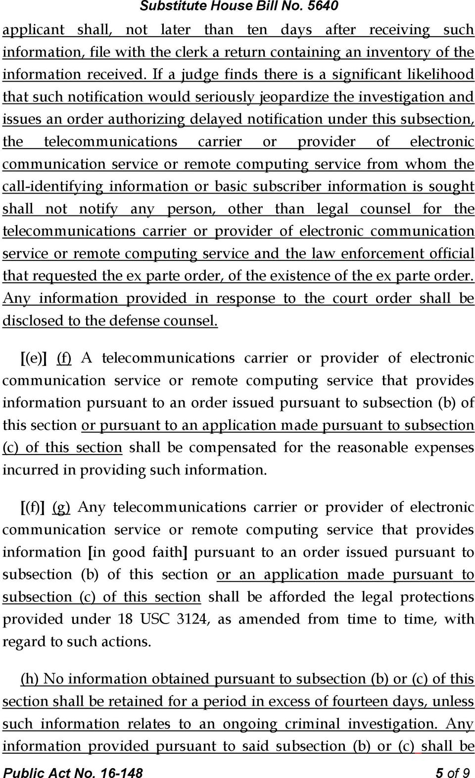 telecommunications carrier or provider of electronic communication service or remote computing service from whom the call-identifying information or basic subscriber information is sought shall not