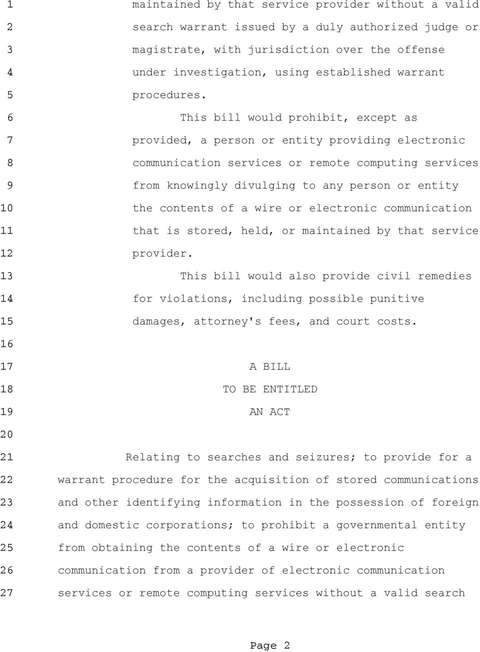 This bill would prohibit, except as provided, a person or entity providing electronic communication services or remote computing services from knowingly divulging to any person or entity the contents