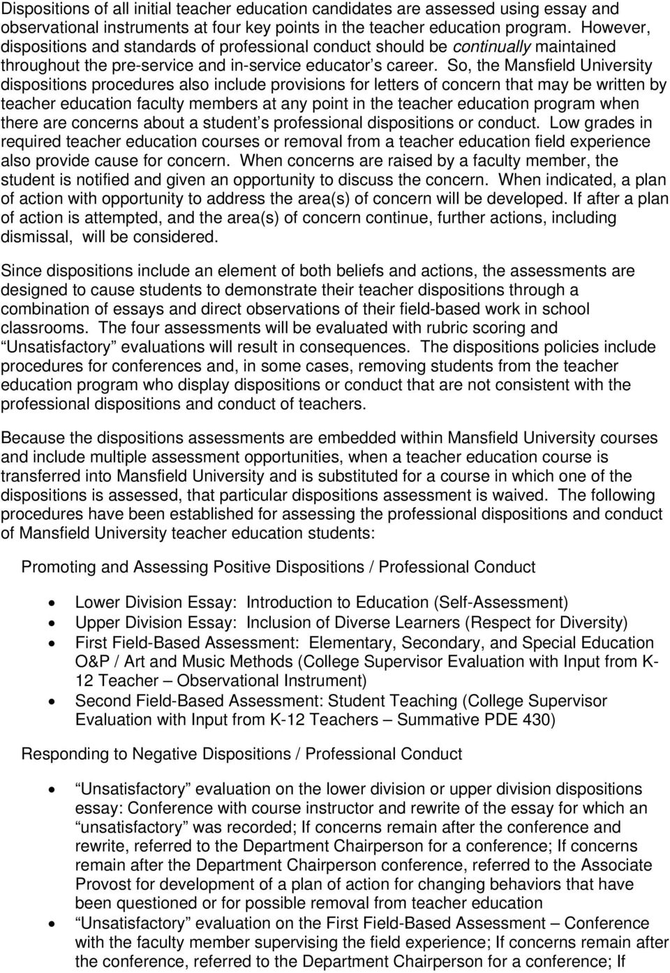 So, the Mansfield University dispositions procedures also include provisions for letters of concern that may be written by teacher education faculty members at any point in the teacher education