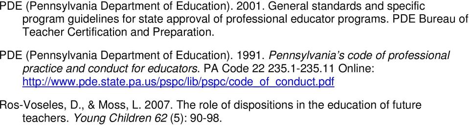 PDE Bureau of Teacher Certification and Preparation. PDE (Pennsylvania Department of Education). 1991.