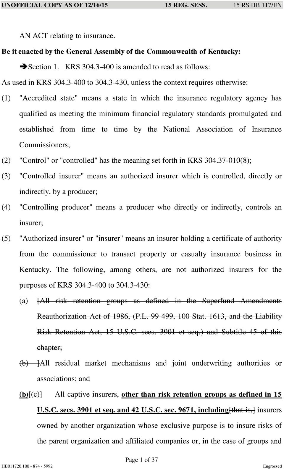 "promulgated and established from time to time by the National Association of Insurance Commissioners; (2) ""Control"" or ""controlled"" has the meaning set forth in KRS 304."