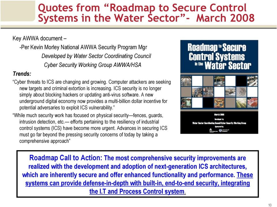 ICS security is no longer simply about blocking hackers or updating anti-virus software.