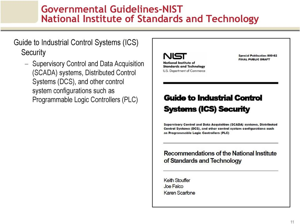 Data Acquisition (SCADA) systems, Distributed Control Systems (DCS), and