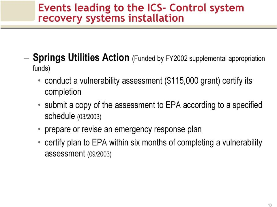 completion submit a copy of the assessment to EPA according to a specified schedule (03/2003) prepare or