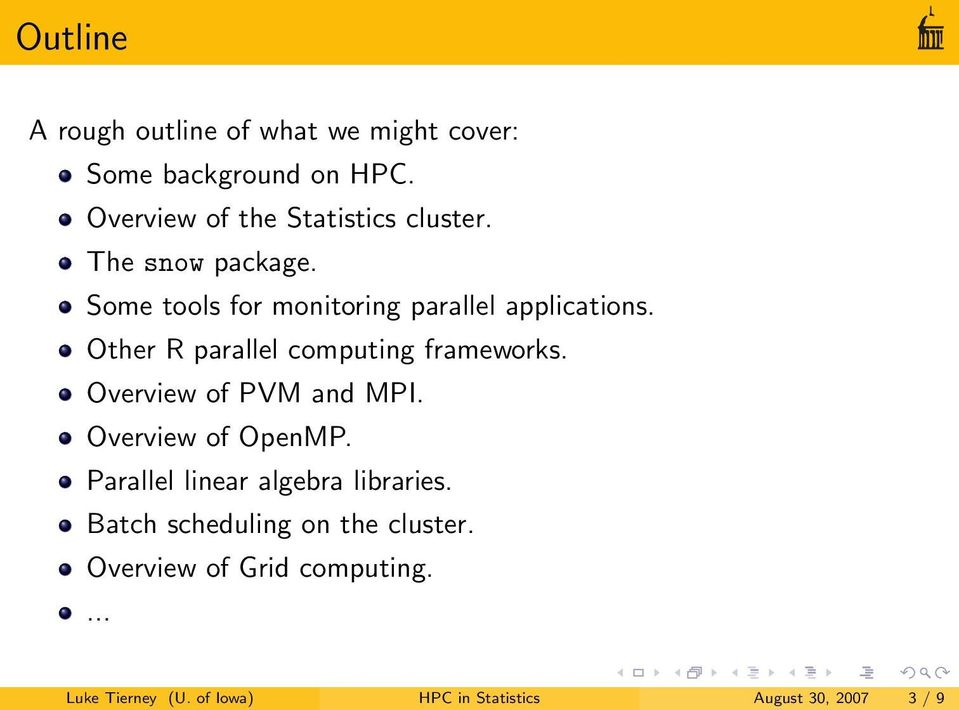 Other R parallel computing frameworks. Overview of PVM and MPI. Overview of OpenMP.