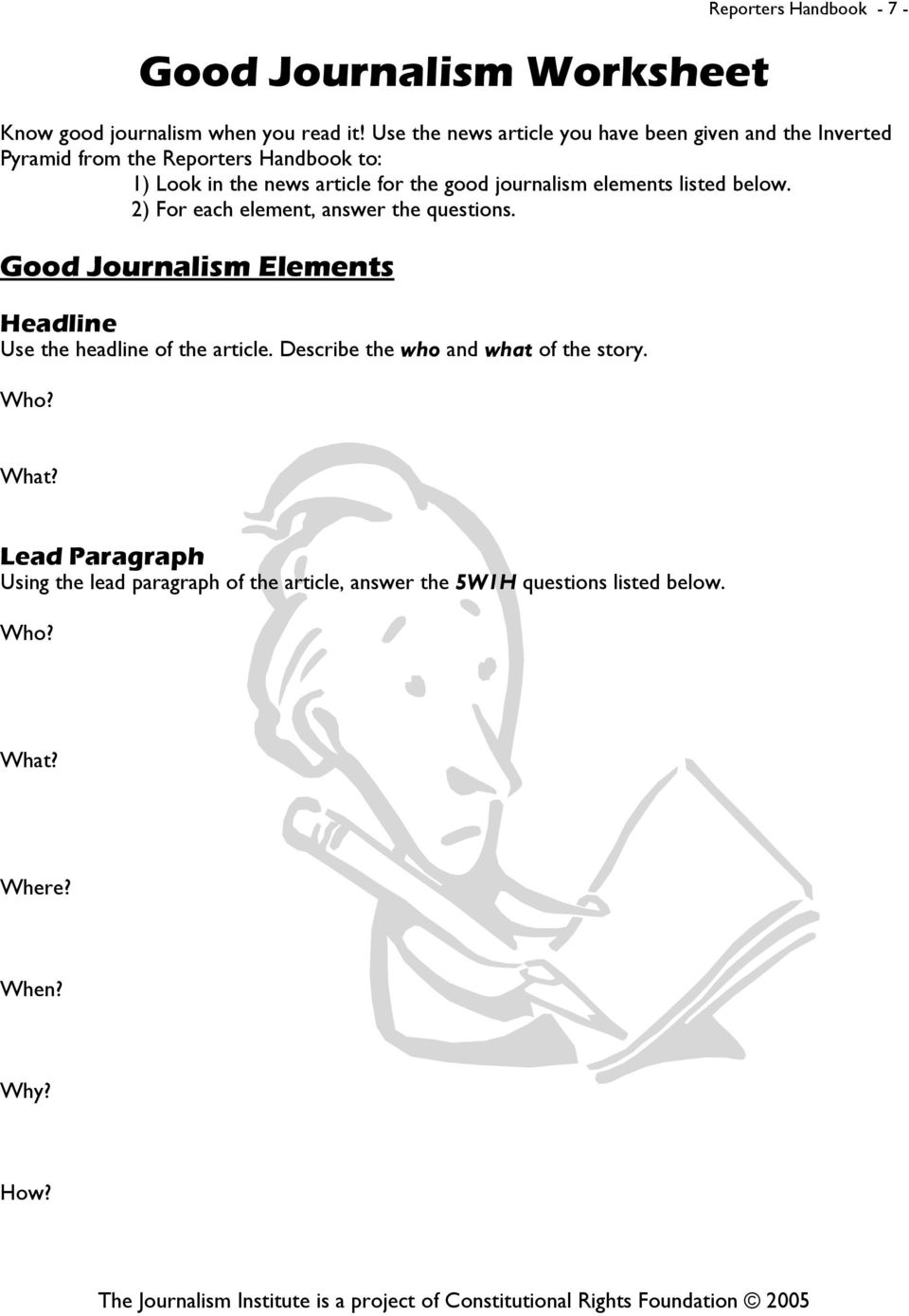 journalism elements listed below. 2) For each element, answer the questions.