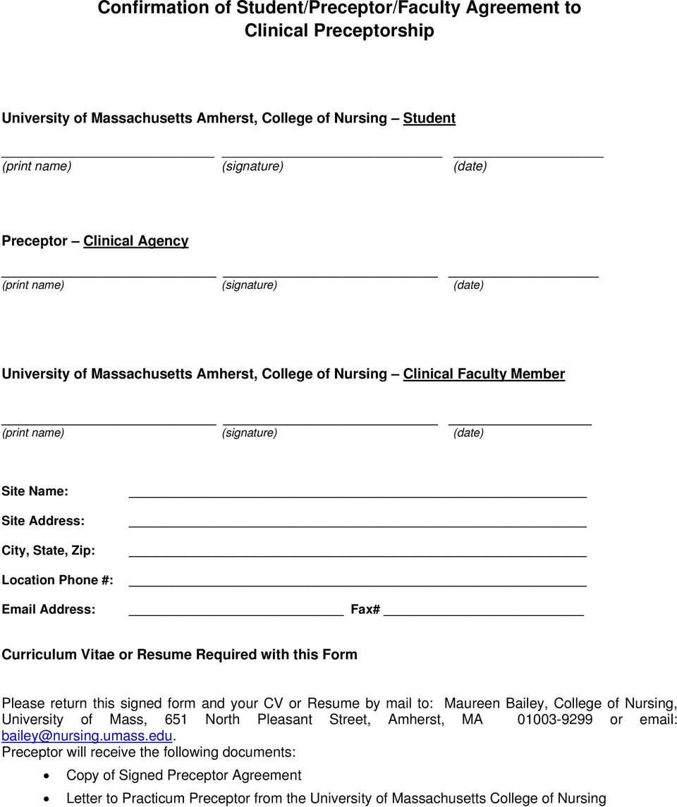 Phone #: Email Address: Fax# Curriculum Vitae or Resume Required with this Form Please return this signed form and your CV or Resume by mail to: Maureen Bailey, College of Nursing, University of
