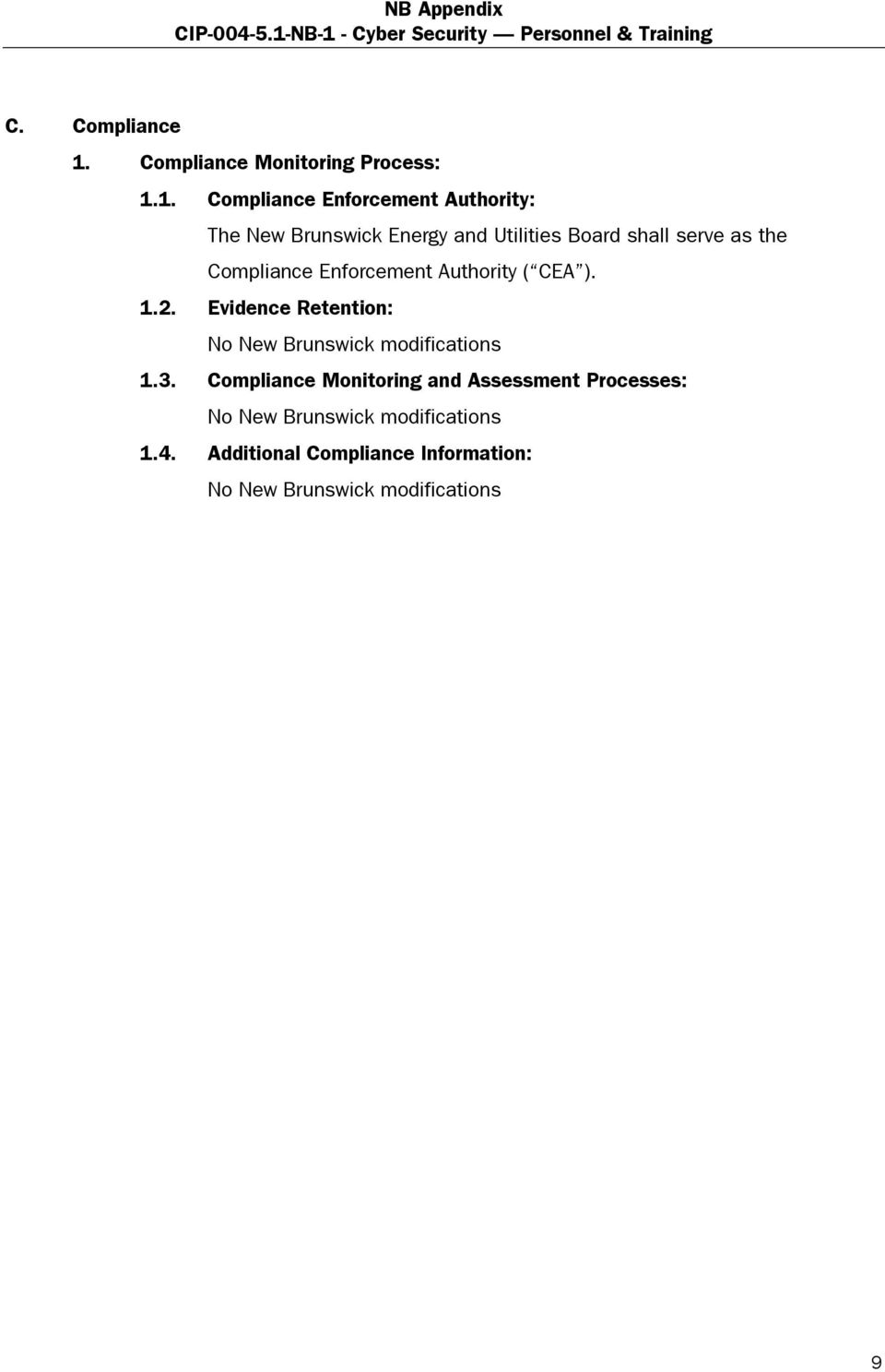 1. Compliance Enforcement Authority: The New Brunswick Energy and Utilities
