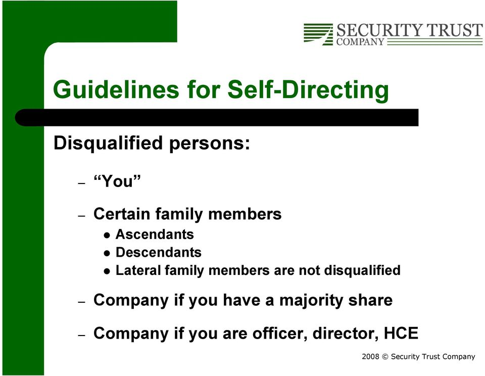 family members are not disqualified Company if you have
