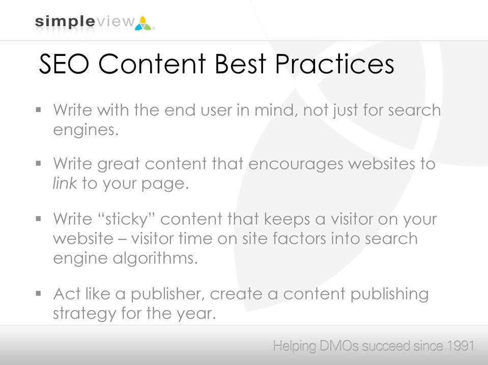 Write sticky content that keeps a visitor on your website visitor time on site factors