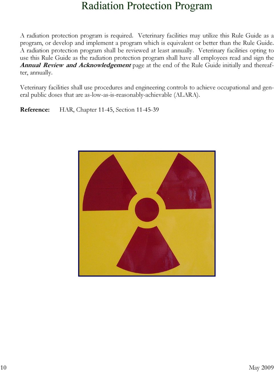 A radiation protection program shall be reviewed at least annually.