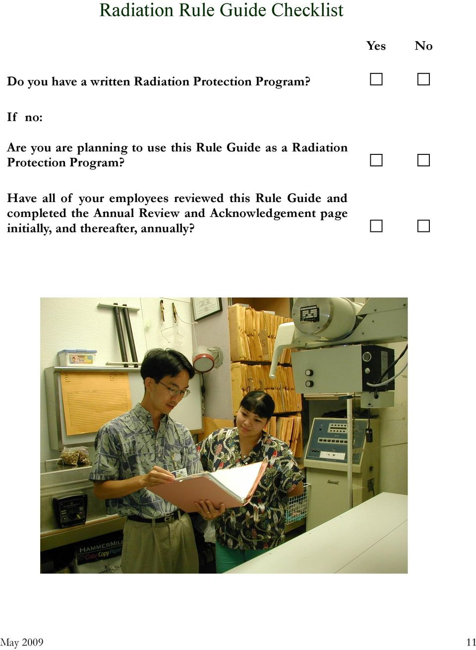 If no: Are you are planning to use this Rule Guide as a Radiation Protection  Have