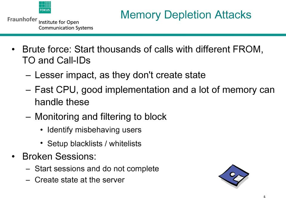 memory can handle these Monitoring and filtering to block Identify misbehaving users Setup